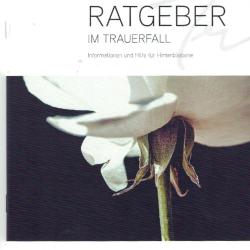Der RATGEBER IM TRAUERFALL enthält nützliche Informationen. Sie können die Broschüre kostenlos bei uns anfordern.